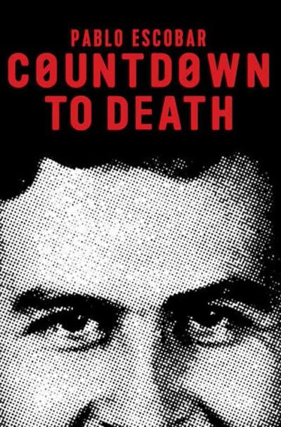 پوستر شمارش معکوس تا مرگ پابلو اسکوبار