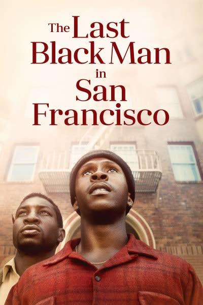 پوستر آخرین مرد سیاه پوست در سان فرانسیسکو